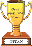 Cartoon trophy for only methane rain goes to Titan